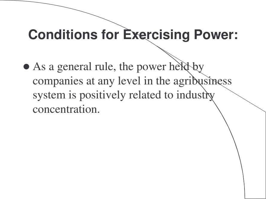 Conditions for Exercising Power: As a general rule, the power held by companies at any