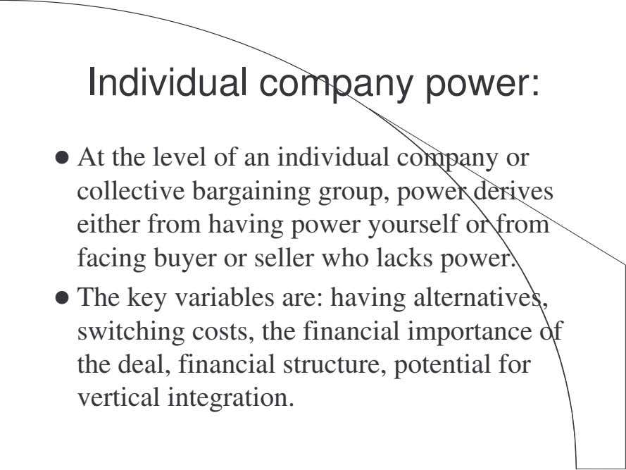 Individual company power: At the level of an individual company or collective bargaining group, power