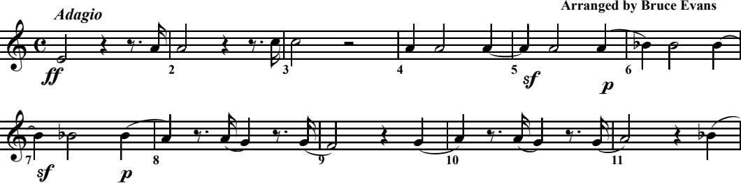 Arranged by Bruce Evans Adagio Œ ‰ . Œ ‰ . R œ ˙ œ