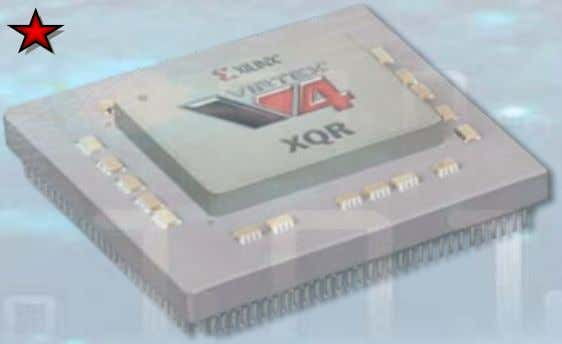 2007 Xilinx Single-chip Crypto: 2006 Xilinx on Mars: 2004 Virtex-II QPro FPGAs: 2004 SEE Consortium formed: