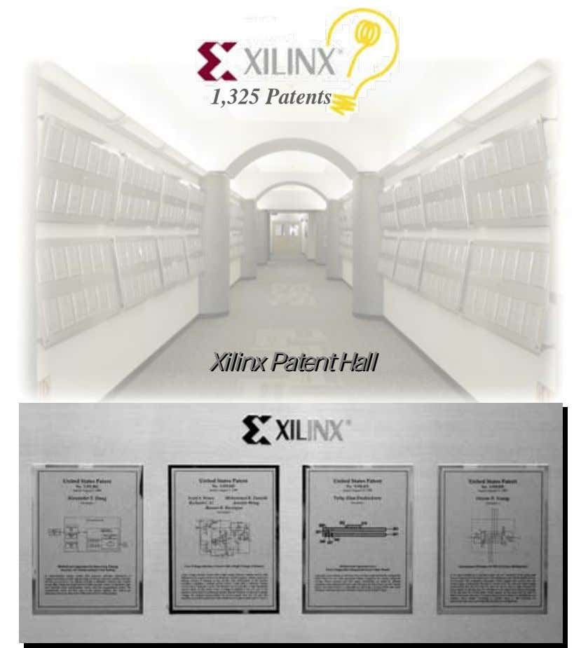 1,325 Patents XilinxXilinx PatentPatent HallHall