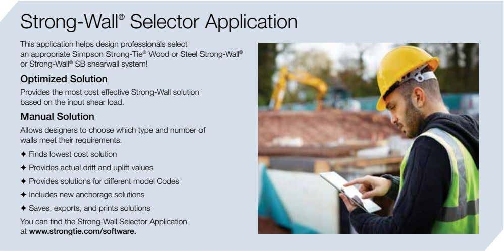 Strong-Wall ® Selector Application This application helps design professionals select an appropriate Simpson Strong-Tie