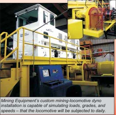Mining Equipment's custom mining-locomotive dyno installation is capable of simulating loads, grades, and speeds –