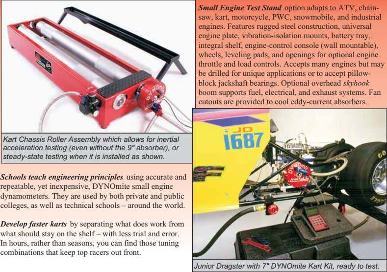 Small Engine Test Stand option adapts to ATV, chain- saw, kart, motorcycle, PWC, snowmobile, and
