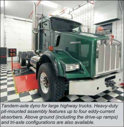 Tandem-axle dyno for large highway trucks. Heavy-duty pit-mounted assembly features up to four eddy-current absorbers.