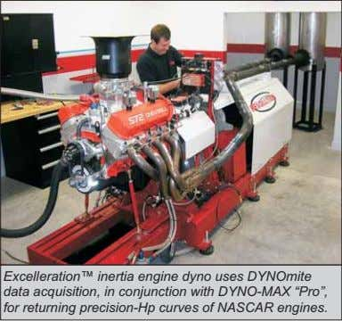 "Excelleration™ inertia engine dyno uses DYNOmite data acquisition, in conjunction with DYNO-MAX ""Pro"", for"