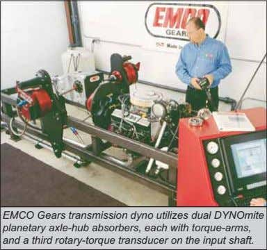 EMCO Gears transmission dyno utilizes dual DYNOmite planetary axle-hub absorbers, each with torque-arms, and a