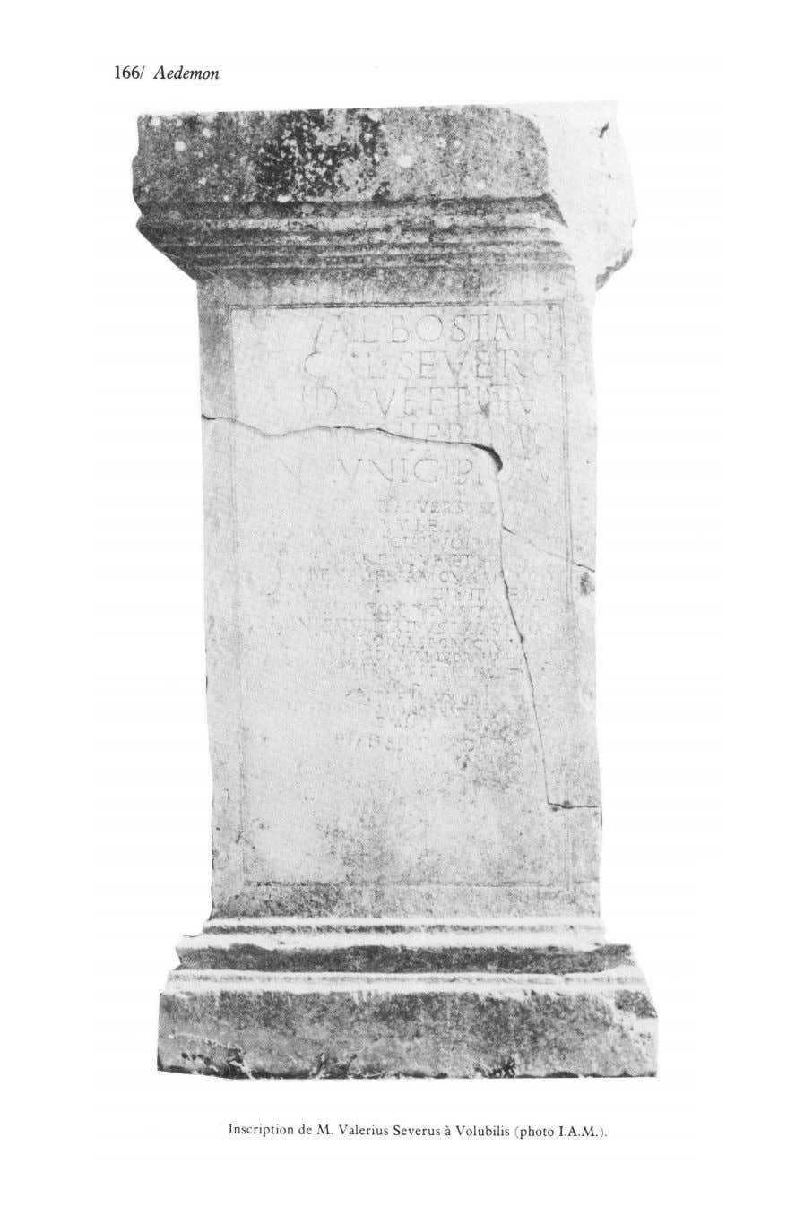 Inscription de M. Valerius Severus à Volubilis (photo I.A.M.).