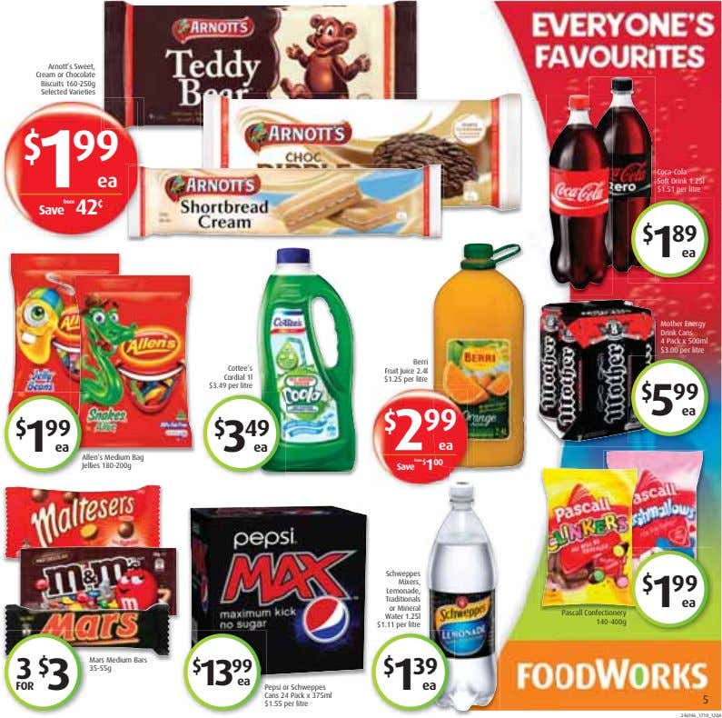Arnott's Sweet, Cream or Chocolate Biscuits 160-250g Selected Varieties $ 1 99 ea Coca-Cola Soft