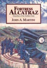 John Martini wrote two books about Alcatraz, each dealing with its role as a military