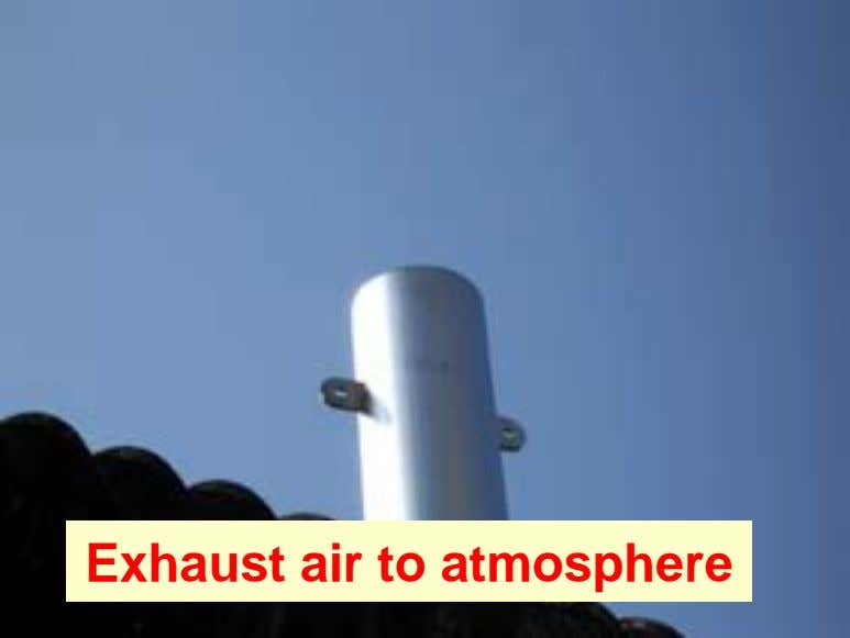Exhaust air to atmosphere