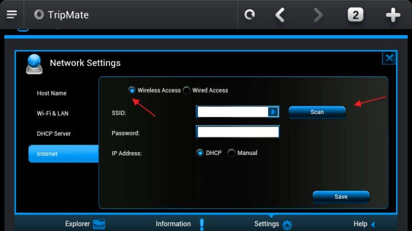 4. Network → Internet , choose Wireless Access 5. Click Scan to search available Wi-Fi 6.