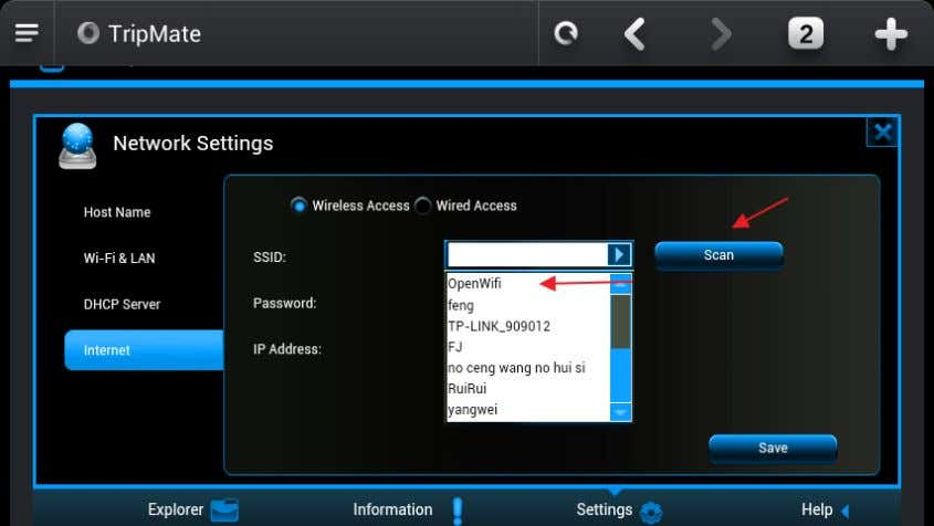 Wireless Access 5. Click Scan to search available Wi-Fi 6. Select OpenWifi, enter the corresponding password.
