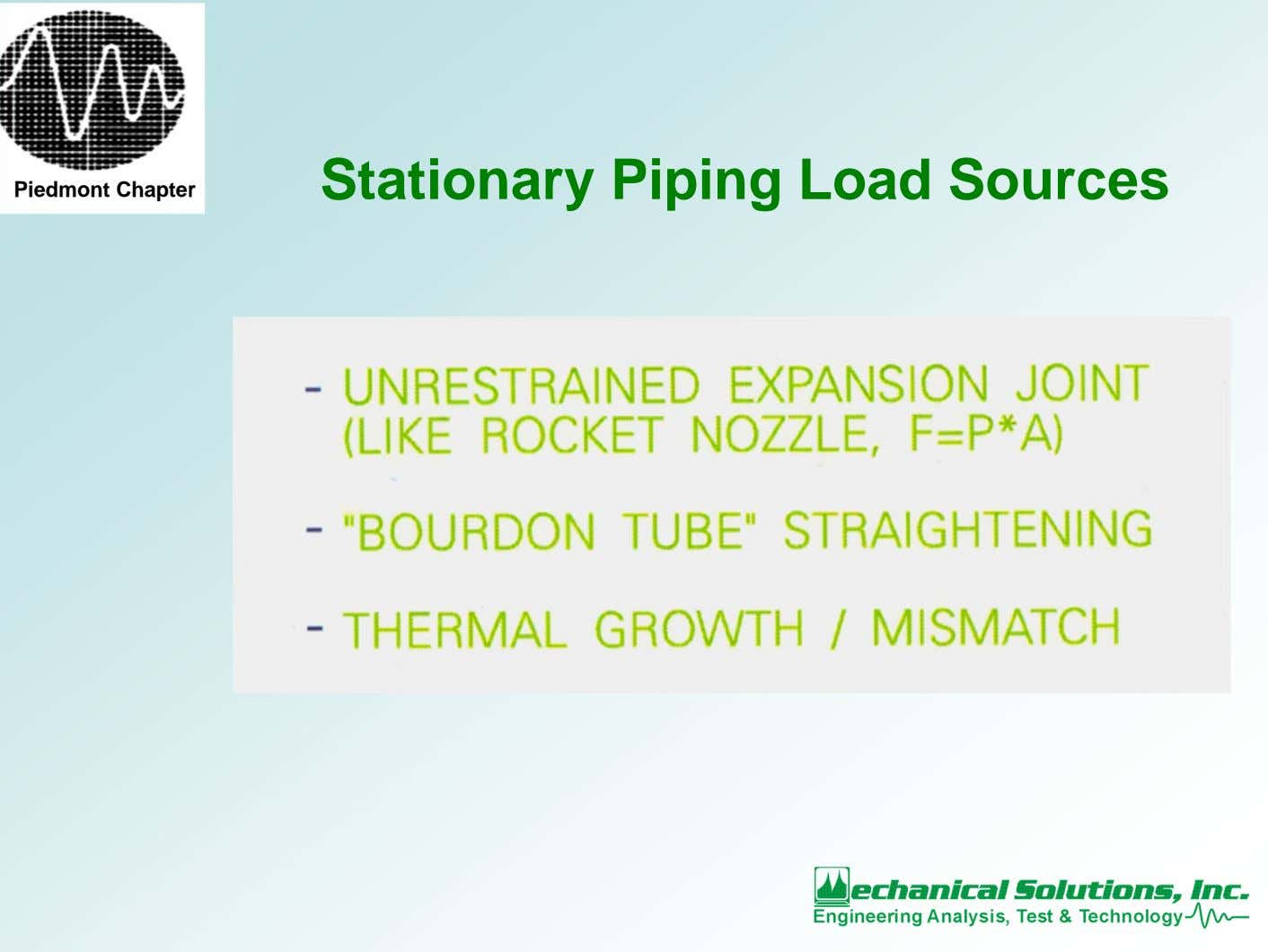 Stationary Piping Load Sources Piedmont Chapter