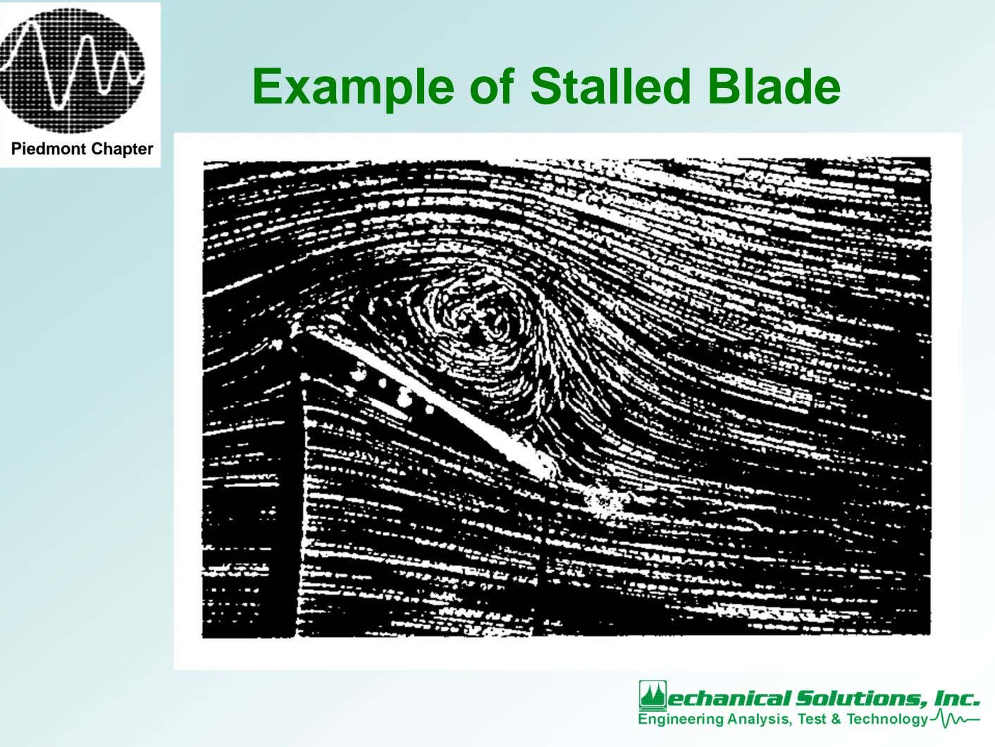 Example of Stalled Blade Piedmont Chapter