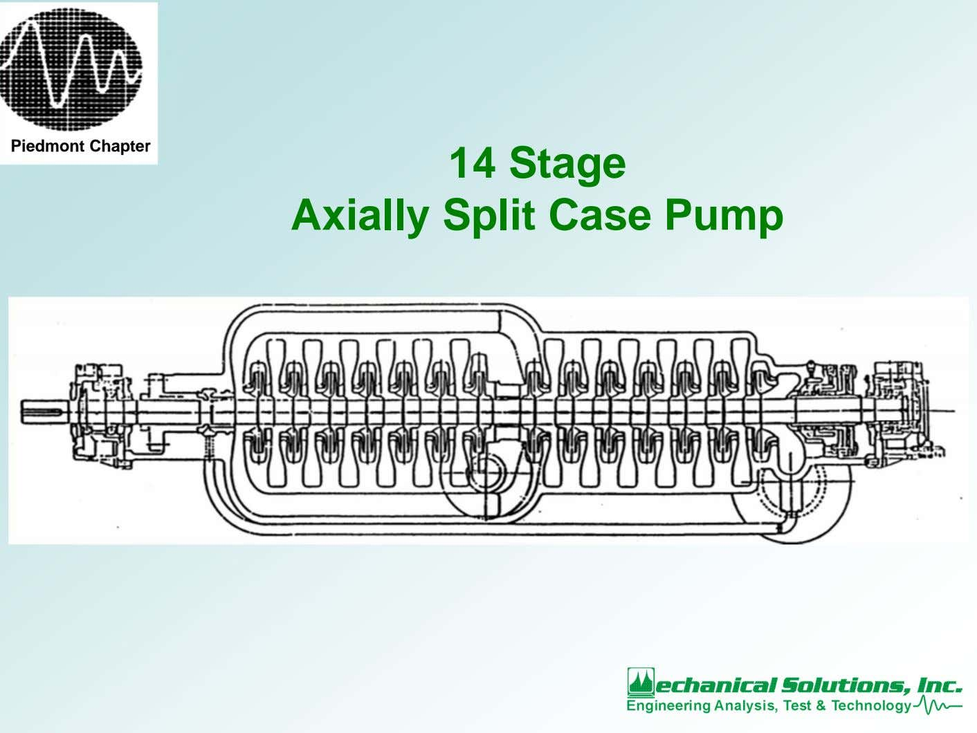 Piedmont Chapter 14 Stage Axially Split Case Pump