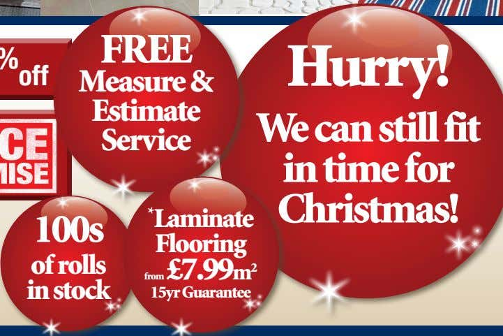 FREE Hurry! Measure & Estimate Service We can still fit in time for Christmas!