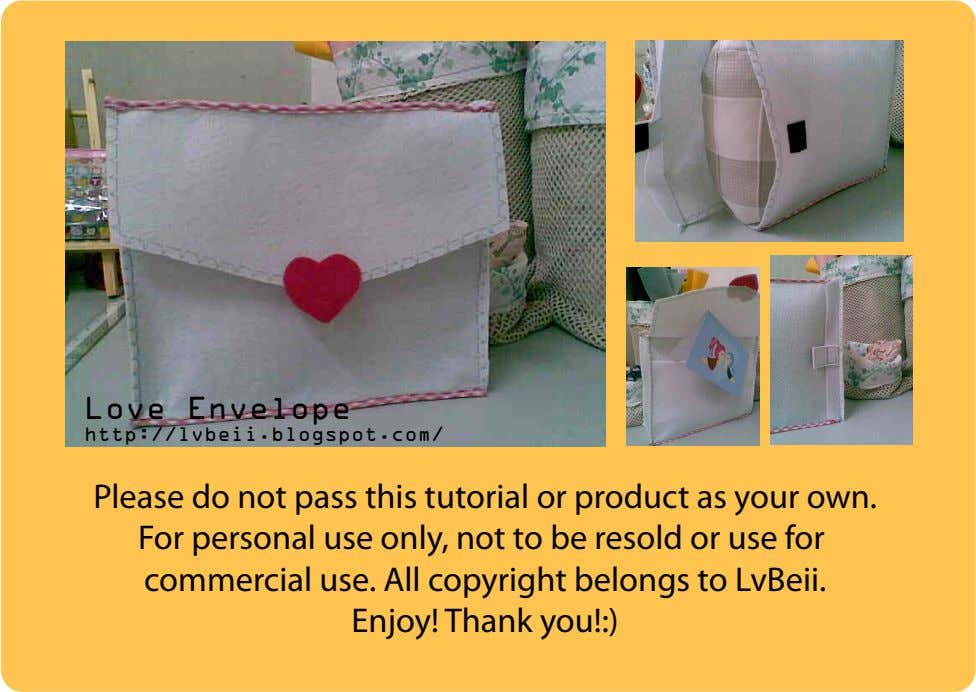Love Envelope http://lvbeii.blogspot.com/ Please do not pass this tutorial or product as your own. For