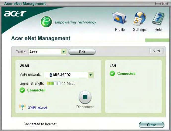 needs, simply by right-clicking on the icon in the taskbar. Acer eNet Management can save network