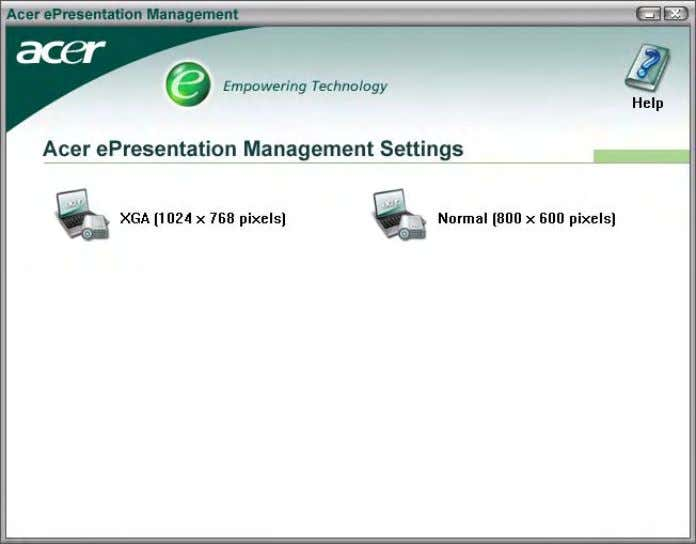 ePresentation Management lets you select from two of the most common projector resolutions: XGA and SVGA.