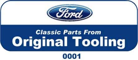 DENNIS CARPENTER What does it mean? In short, it means Ford parts made EXACTLY like originals