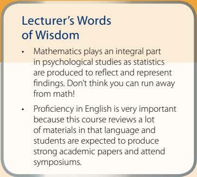 Lecturer's Words of Wisdom • Mathematics plays an integral part in psychological studies as statistics