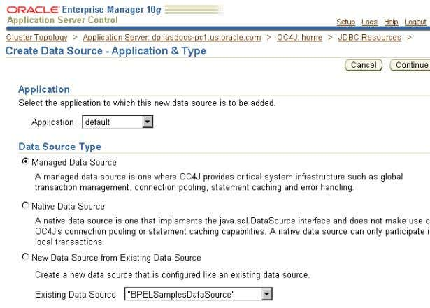 2–4 Create Data Source - Application & Type Page 2 . Click Continue on the Create