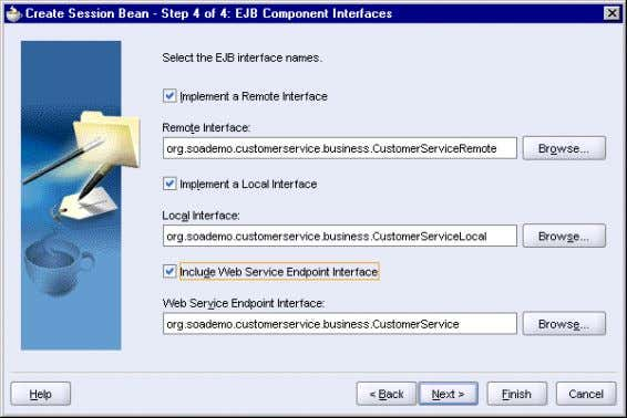 Create Session Bean Wizard: Step 4, EJB Component Interfaces Click Next . 7. In the Summary