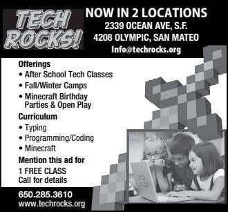 NOW IN 2 LOCATIONS 2339 OCEAN AVE, S.F. 4208 OLYMPIC, SAN MATEO Info@techrocks.org Offerings Curriculum
