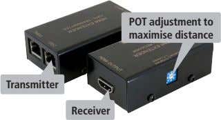 POT adjustment to  maximise distance Transmitter Receiver