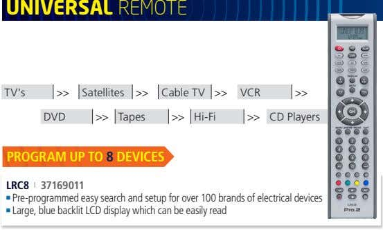 unIverSal REmoTE TV's >> Satellites >> Cable TV >> VCR >> DVD >>