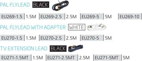 PaL FLYLead bLack EU269-1.5 1.5M EU269-2.5 2.5M EU269-5 5M EU269-10 PaL FLYLead with adaPter white