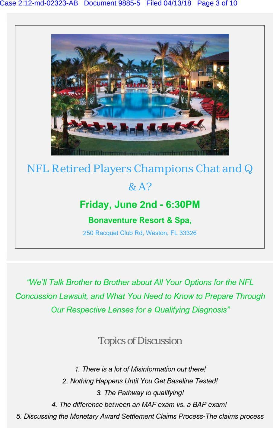 Case 2:12-md-02323-AB Document 9885-5 Filed 04/13/18 Page 3 of 10 NFL Retired Players Champions Chat and