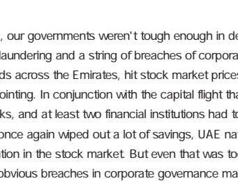 Second, our governments weren't tough enough in dealing with corruption. In 2013, allegations of money