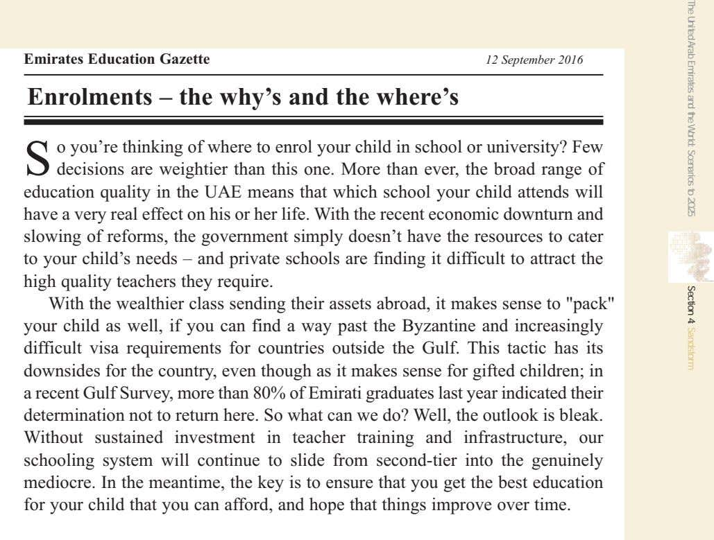 Emirates Education Gazette 12 September 2016 Enrolments – the why's and the where's S o
