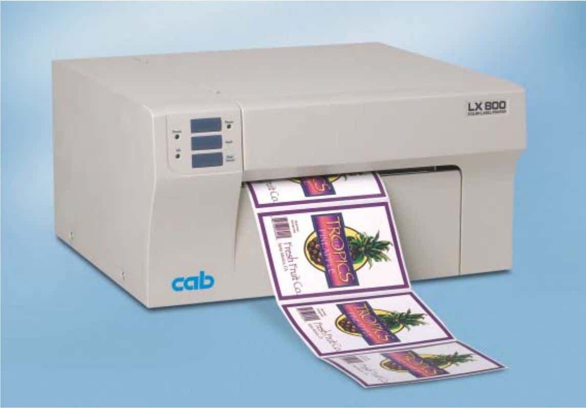 PRODUCT MARKING AND BARCODE IDENTIFICATION Color Label Printer cab LX 800 Print your own full-color labels
