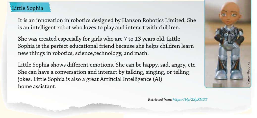Little Sophia It is an innovation in robotics designed by Hanson Robotics Limited. She is
