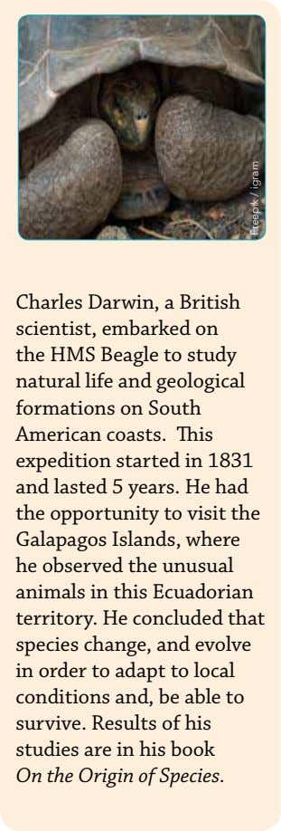 Charles Darwin, a British scientist, embarked on the HMS Beagle to study natural life and