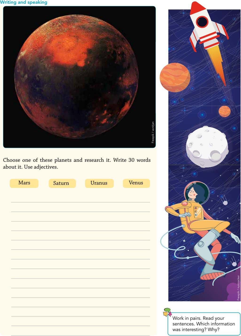 Writing and speaking Choose one of these planets and research it. Write 30 words about