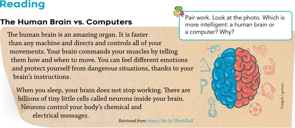 Reading The Human Brain vs. Computers The human brain is an amazing organ. It is