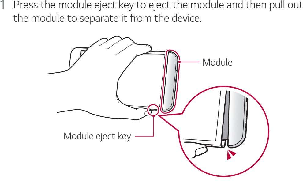 1 Press the module eject key to eject the module and then pull out the