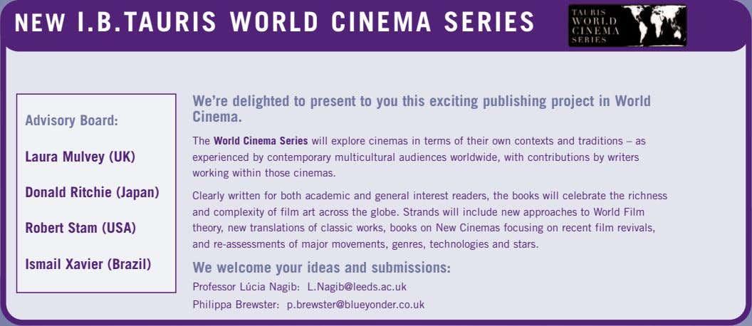 NEW I.B.TAURIS WORLD CINEMA SERIES Series Editor: Lúcia Nagib, Professor of World Cinema, University of