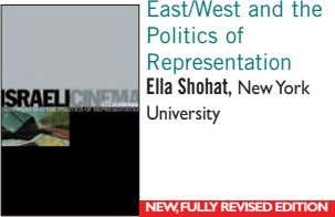East/West and the Politics of Representation Ella Shohat, New York University NEW,FULLY REVISED EDITION