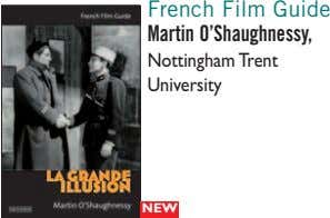 French Film Guide Martin O'Shaughnessy, Nottingham Trent University NEW