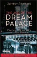 CINEMA AND SOCIETY THE AGE OF THE DREAM P A L A C E Cinema and