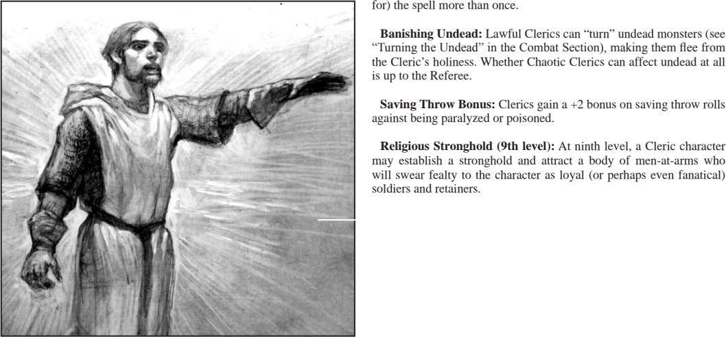 "for) the spell more than once. Banishing Undead: Lawful Clerics can ""turn"" undead monsters (see ""Turning"