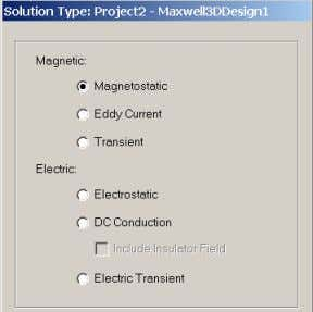Notes • Maxwell - Solution Types Overview Presentation 1 • Magnetostatic - Static magnetic fields, forces,
