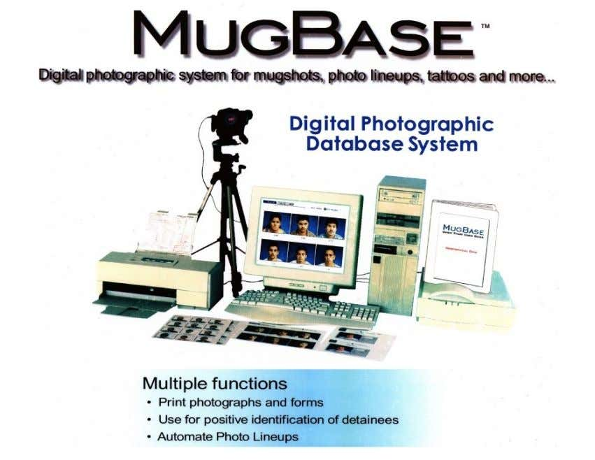 """This is Kansas"" MugBase, the digital imaging system I designed for law enforcement in the early"