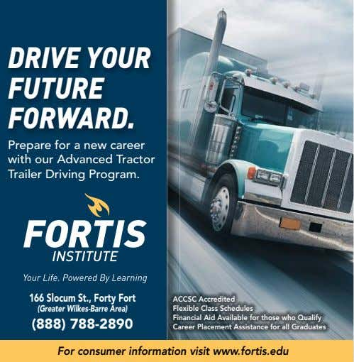 DRIVE YOUR FUTURE FORWARD. Prepare for a new career with our Advanced Tractor Trailer Driving