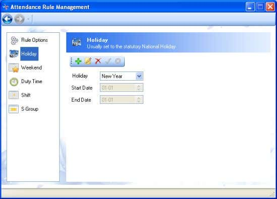column of Attendance Rule Management to add/edit holiday 1) 4.2-19 Click Add ; input the name